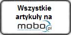 Wszystkie artykuły na MOBO.pl